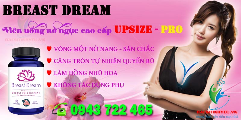 VIEN UONG UPSIZE - PRO BREAST DREAM