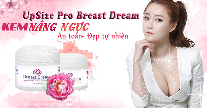 kem-no-nguc-upsize-pro-breast-dream-0001
